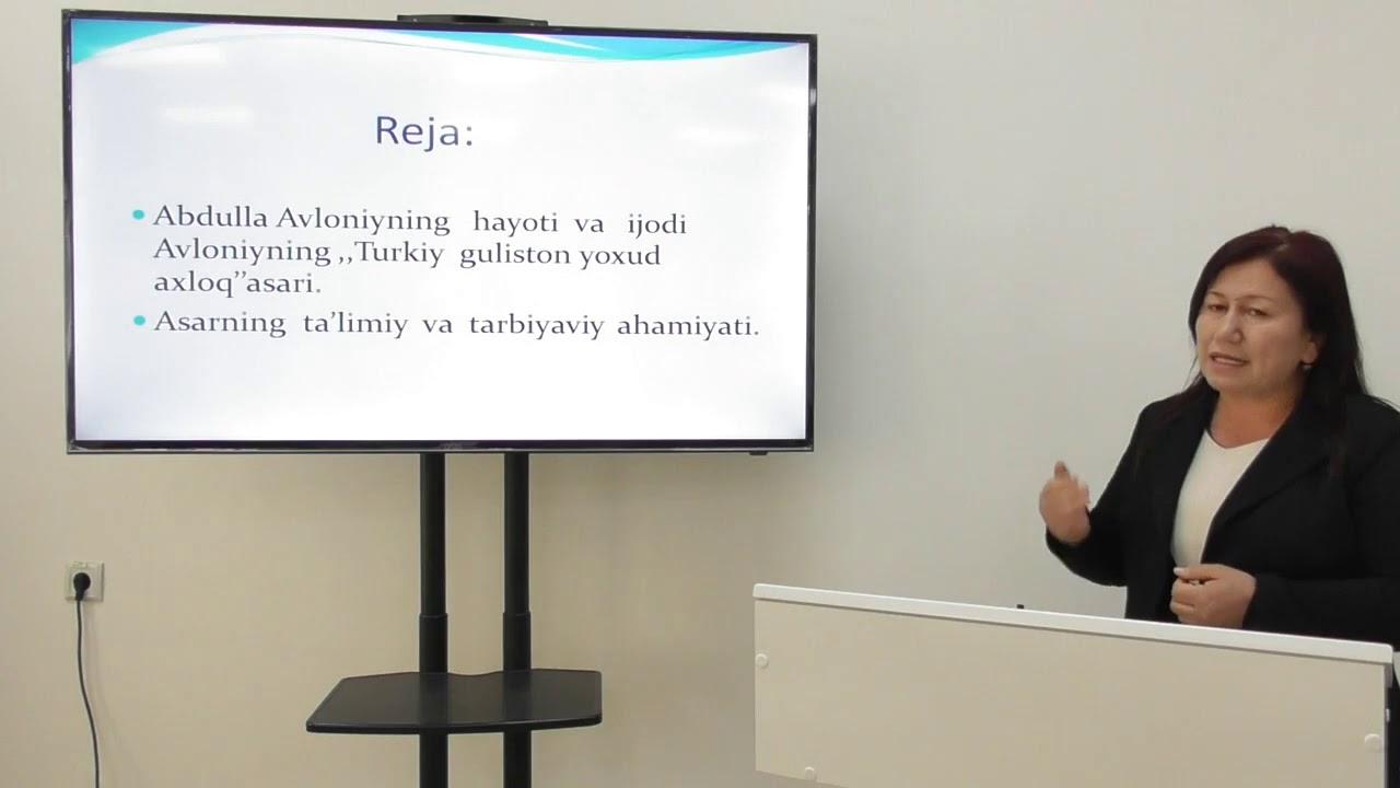 Abdulla Avloniyning pedagogik faoliyati va uning Turkiy guliston yoxud axloq asari